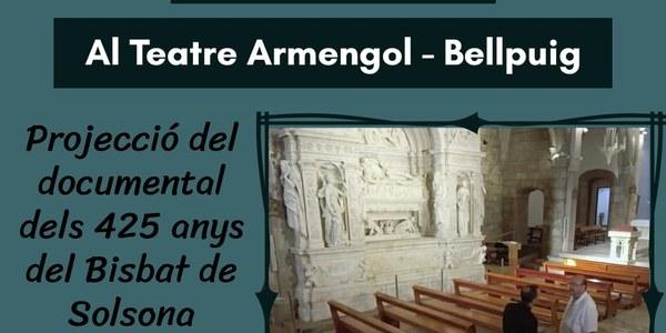 """Projecció del documental dels """"425 anys del Bisbat de Solsona"""". Al teatre Armengol Divendres 25 d'octubre a les 20.30 h."""