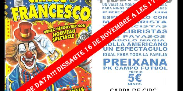 CANVI DE DATA - SESSIÓ ÚNICA DE CIRC - 16 de novembre - 17h