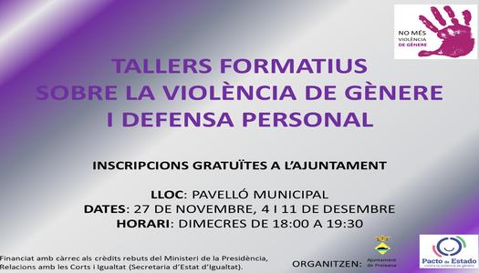 TALLERS FORMATIUS SOBRE LA VIOLÈNCIA DE GÈNERE I DEFENSA PERSONAL